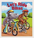 Let's Ride Bikes, Allia Zobel-Nolan, 0794406106