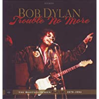 TROUBLE NO MORE: THE BOOTLEG SERIES VOL. 13 / 1979-1981 (DELUXE EDITION)