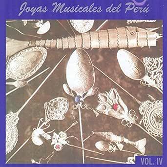 Joyas Musicales del Perú, Vol. 4 de Various artists en Amazon Music - Amazon.es