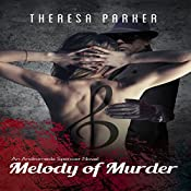 Melody of Murder: An Andromeda Spencer Novel, Book 2 | Theresa Parker