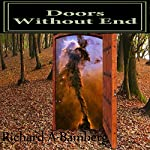 Doors Without End: Alternatives | Richard A. Bamberg