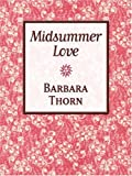 Midsummer Love, Barbara Thorn, 0786268484