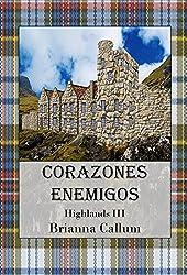 Corazones Enemigos (Highlands nº 3) (Spanish Edition)
