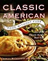Classic American Food Without Fuss:: Over 100 Favorite Recipes Made Easy
