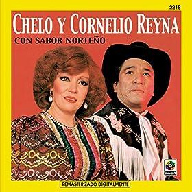 Amazon.com: No Me Acuerdo: Chelo Y Cornelio Reyna Con