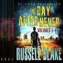The Day After Never Bundle (First 4 Novels) Hörbuch von Russell Blake Gesprochen von: John David Farrell