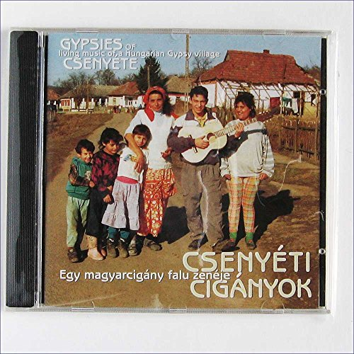 Living music of a Hungarian Gypsy village [Music CD]