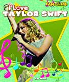 I Love Taylor Swift, Kat Miller, 1615330526