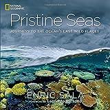 Pristine Seas: Journeys to the Ocean's Last Wild Places