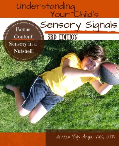 Pdf Parenting Understanding Your Child's Sensory Signals: A Practical Daily Use Handbook for Parents and Teachers