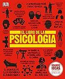 El Libro de la Psicología (Big Ideas) (Spanish Edition)