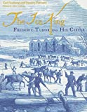 The Ice King:  Frederic Tudor and His Circle (Maritime)