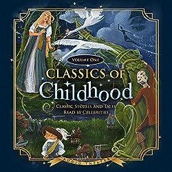 Classics of Childhood, Volume One
