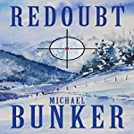 REDOUBT: A Short Story of the Apocalypse | Michael Bunker