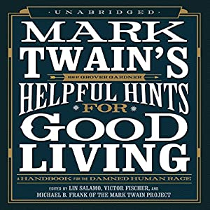 Mark Twain's Helpful Hints for Good Living Audiobook