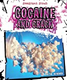 Cocaine and Crack (Dangerous Drugs)