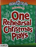 One Rehearsal Christmas Plays, Kendra Smiley, 078144120X