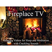 Fireplace TV Relaxing Videos for Sleep and Meditation with Crackling Sounds