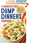 The Absolute Best Dump Dinners Cookbo...
