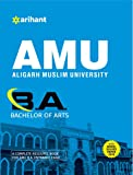 AMU (Aligarh Muslim University) B.A. (Bachelor 0f Arts) with solved papers 2016