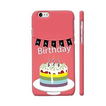 Colorpur Happy Birthday Cake Artwork On Apple iPhone 6 Amazonin