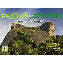 Pedra da Gávea: A montanha Mágica