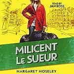 Milicent Le Sueur | Margaret Moseley