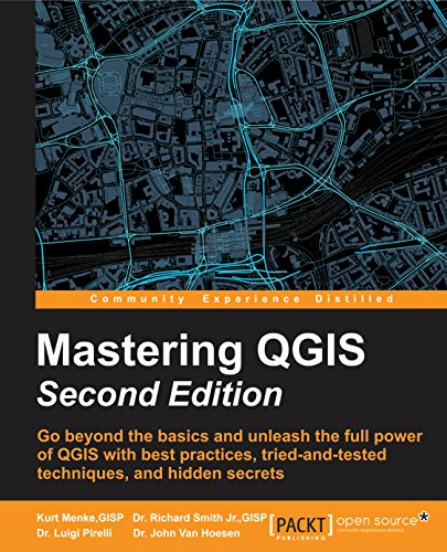 Download PDF Mastering QGIS - Second Edition