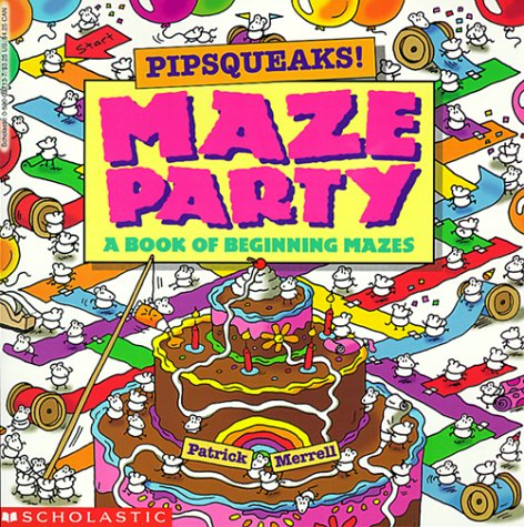 Pipsqueaks! Maze Party (Read with Me Cartwheel Books (Scholastic Paperback))