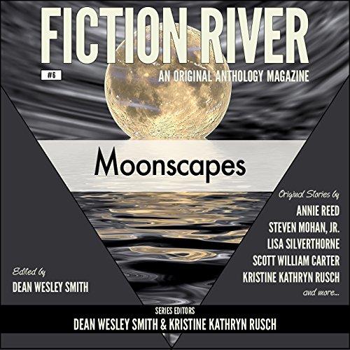 Fiction River: Moonscapes, an Original Anthology Magazine, Volume 6