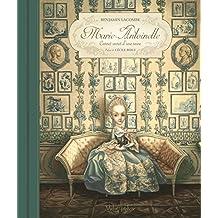 Marie-Antoinette (Métamorphose Romans graphiques) (French Edition)