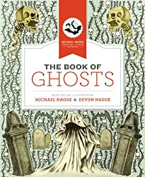 The Book of Ghosts (Michael Hague Signature Classics)