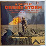 In the Eye of Desert Storm: Photographers of the Gulf War