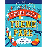 Sticker World - Theme Park (Lonely Planet Kids)