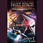 Armageddon: Dark Space, Book 6 | Jasper T. Scott