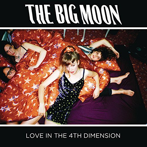 The Big Moon - Love In The 4th Dimension - CD - FLAC - 2017 - CHS Download