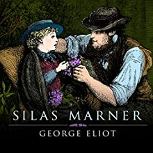 Silas Marner Audiobook by George Eliot Narrated by Gordon Griffin