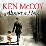 Almost a Hero | Ken McCoy