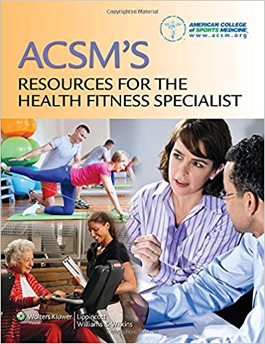 e523c25a0f ACSM s Resources for the Health Fitness Specialist  9781451114805 ...