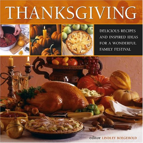 Thanksgiving by Lindley Boegehold