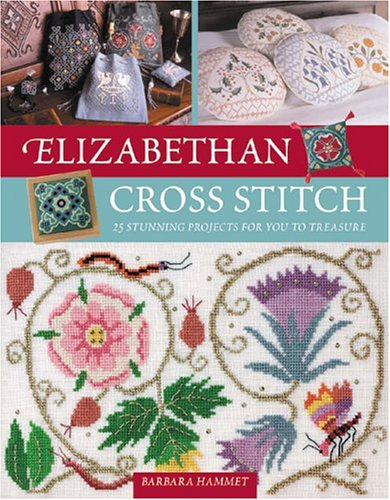 Elizabethan Cross Stitch Barbara Hammet 0806488416056 Amazon
