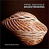 Pine Needle Basketmaking