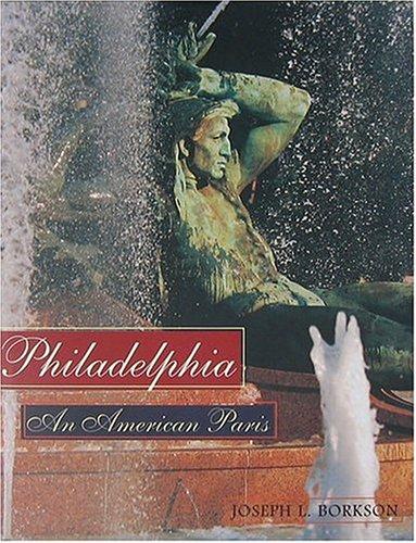 Philadelphia: An American Paris PDF
