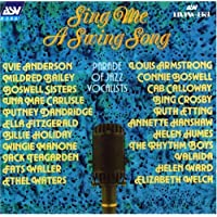 Sing Me a Swing Song - a Parade of 22 Great Jazz Vocalists