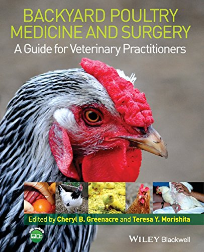 - Backyard Poultry Medicine and Surgery: A Guide for Veterinary Practitioners