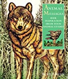 img - for Animal Messages: Seek Inspiration from Your Animal Guides book / textbook / text book