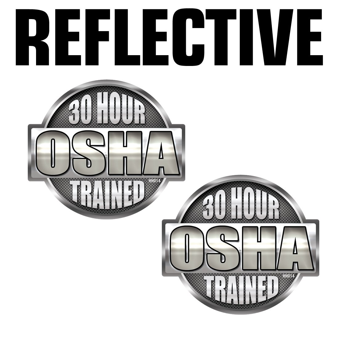 Reflective osha 30 hour hard hat stickers 2 pack hh014 ref safety helmet vinyl decal tool box amazon com