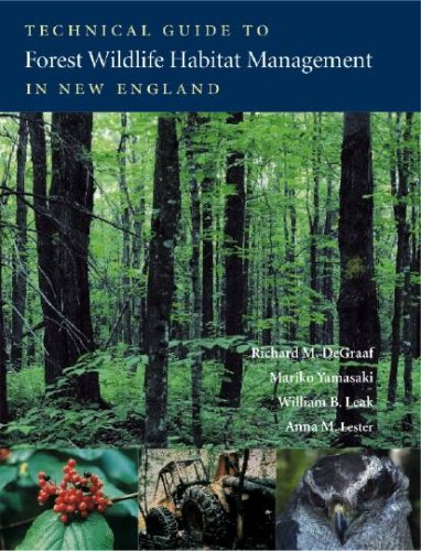 Technical Life - Technical Guide to Forest Wildlife Habitat Management in New England