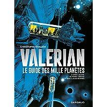 Valérian : Le guide des mille planètes