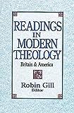 Readings in Modern Theology: Britain & America
